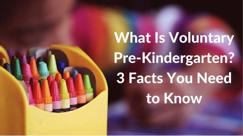 What Is Voluntary Pre K - Voluntary Pre Kindergarten Program