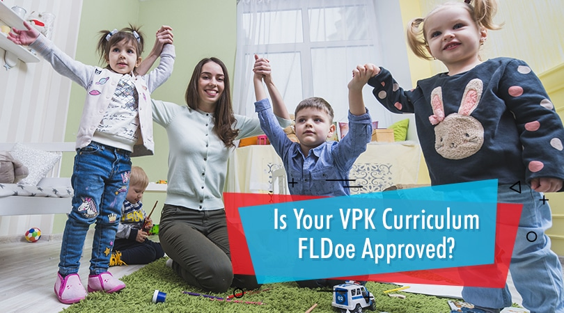 Is Your VPK Curriculum FLDoe Approved
