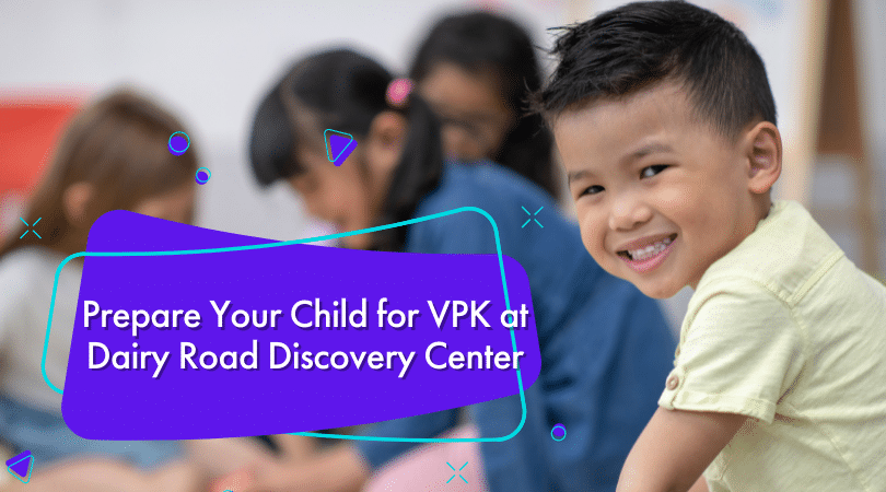 Prepare Your Child for VPK at Dairy Road Discovery Center